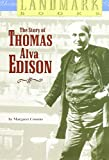 img - for The Story of Thomas Alva Edison (Landmark Books) book / textbook / text book