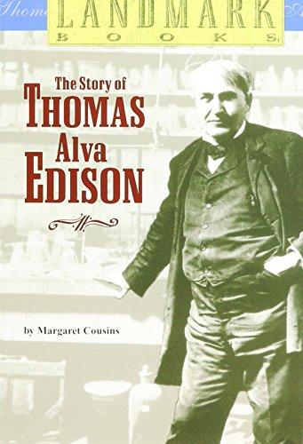 The Story Of Thomas Alva Edison (Landmark Books)