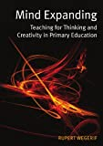 img - for Mind Expanding: Teaching for Thinking and Creativity in Primary Education book / textbook / text book