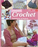 img - for Complete Crochet: Techniques and Projects book / textbook / text book