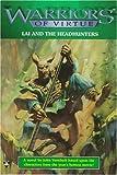 Lai and the Headhunters, John Vornholt, 157297284X