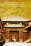 Discoveries: Forbidden City (Discoveries (Harry Abrams))