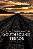 img - for Southbound Terror: A Marc LaRose Mystery (Marc LaRose Mysteries) book / textbook / text book