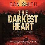The Darkest Heart | Dan Smith