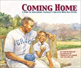 Coming Home:  A Story Of Josh Gibson, Baseball's Greatest Home Run Hitter