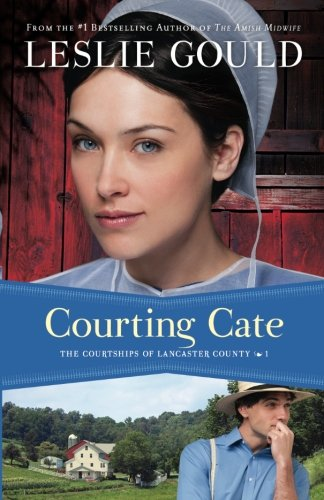 Courting Cate (The Courtships of Lancaster County) (Volume 1)