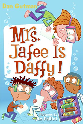 Download My Weird School Daze #6: Mrs. Jafee Is Daffy! ebook