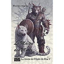 Le Maître des Morts: La Geste de l'Epée de Feu V