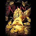 The Killing Jar Audiobook by Jennifer Bosworth Narrated by Saskia Maarleveld