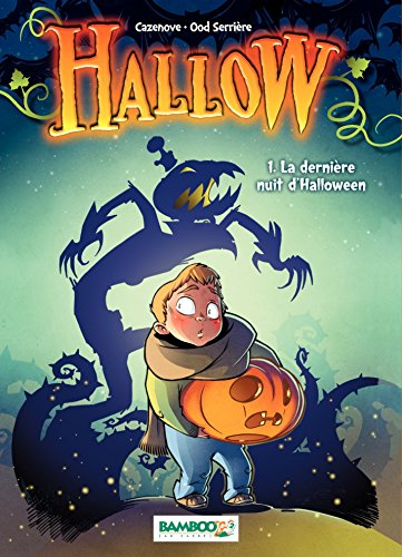 Hallow (version Manga) - Tome 1 - La dernière nuit d'Halloween (French (Halloween Cartoons In French)