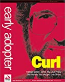 Early Adopter Curl, Michael Gordon and Chris Ullman, 1861005970