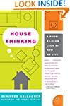House Thinking: A Room-by-Room Look a...