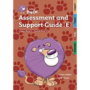 Assessment and Support Guide E: Bands 12-15 (Collins Big Cat Teacher Support)