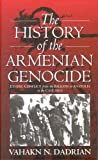The History of the Armenian Genocide, Vahakn N. Dadrian, 1571816666