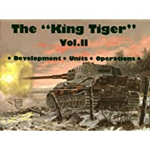 The King Tiger Vol.II