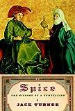 Spice, Jack Turner, 0375407219