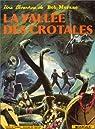 Bob Morane, tome 109 : La Vallée des crotales par Vernes