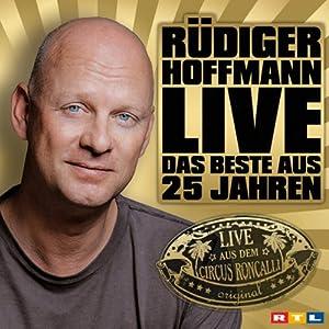 Rüdiger Hoffmann: Das Beste aus 25 Jahren Hörspiel