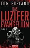 """Das Luzifer Evangelium - Thriller (German Edition)"" av Tom Egeland"