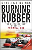 Burning Rubber, Charles Jennings, 0857381253
