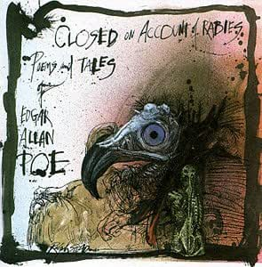 Edgar Allen Poe Closed On Account Of Rabies