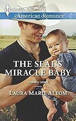The SEAL's Miracle Baby (Cowboy SEALs)
