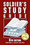 Soldier's Study Guide (Soldier's Study Guide: A Guide to Promotion Boards & Advancement)