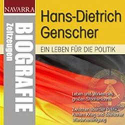 Hans-Dietrich Genscher. Ein Leben für die Politik