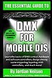 DMX For Mobile DJs: The Essential Guide