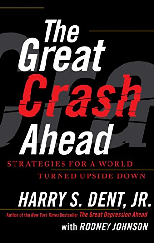 The Great Crash Ahead  Strategies For A World Turned Upside Down