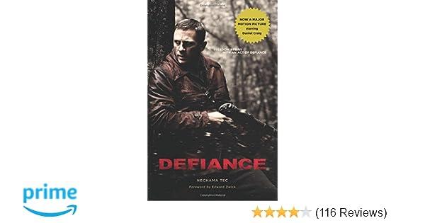 wiele modnych 2018 buty o rozsądnej cenie Defiance: Nechama Tec, Edward Zwick: 9780195376852: Amazon ...
