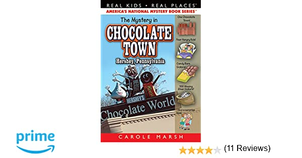 The Mystery in Chocolate Town...Hershey, Pennsylvania (18) (Real ...