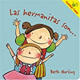 Las Hermanitas Son..., Beth Norling, 1933605936
