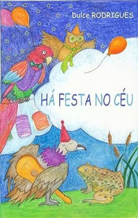 Amazon.com: Há Festa no Céu: Uma colorida peça de teatro