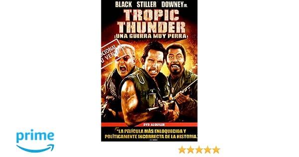 Tropic Thunder: ¡Una guerra muy perra! [DVD]: Amazon.es: Ben ...