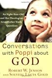 Conversations with Poppi about God, Robert W. Jenson and Solveig Lucia Gold, 1587432161