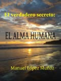 ESTUDIO SERIO DEL ALMA HUMANA. HACIA LA ETERNIDAD
