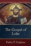 #2: The Gospel of Luke (Catholic Commentary on Sacred Scripture)