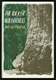 The Idea of Wilderness 9780300048513