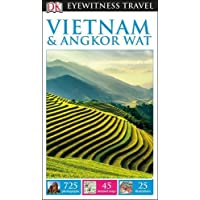 DK Eyewitness Travel Guide Vietnam and Angkor Wat (Eyewitness Travel Guides)