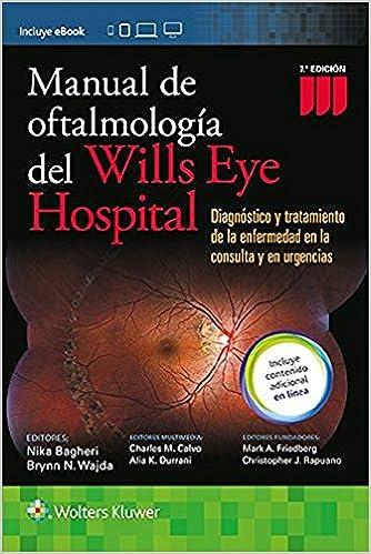 Manual de Oftalmologia del Wills Eye Hospital, 7.ª (Spanish Edition) 7th Edition, Kindle Edition