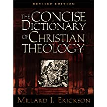 The Concise Dictionary of Christian Theology (Revised Edition)