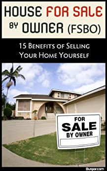 House For Sale By Owner Fsbo 15 Benefits