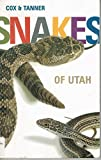 img - for Snakes of Utah book / textbook / text book