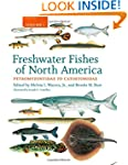 Freshwater Fishes of North America, V...