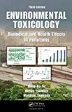 img - for Environmental Toxicology: Biological and Health Effects of Pollutants, Third Edition book / textbook / text book