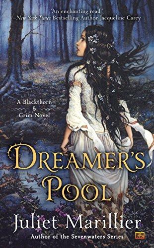 Dreamer's Pool (Blackthorn & Grim Book 1) ()