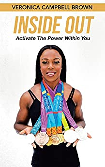 Inside Out: Activate The Power Within You by [Brown, Veronica Campbell ]