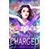 Emotionally Charged (Empath Chronicles Book 2)
