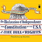 The Three Documents That Made America   Sam Fink